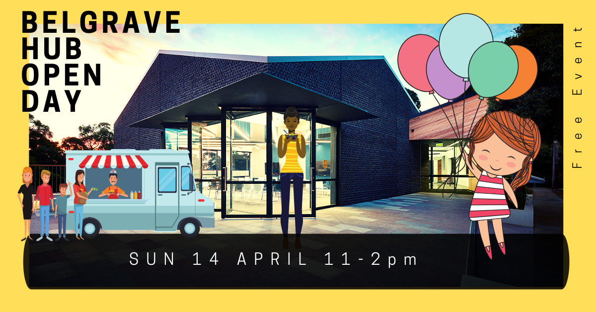 Belgrave Hub Open Day -April 3 (1)-1