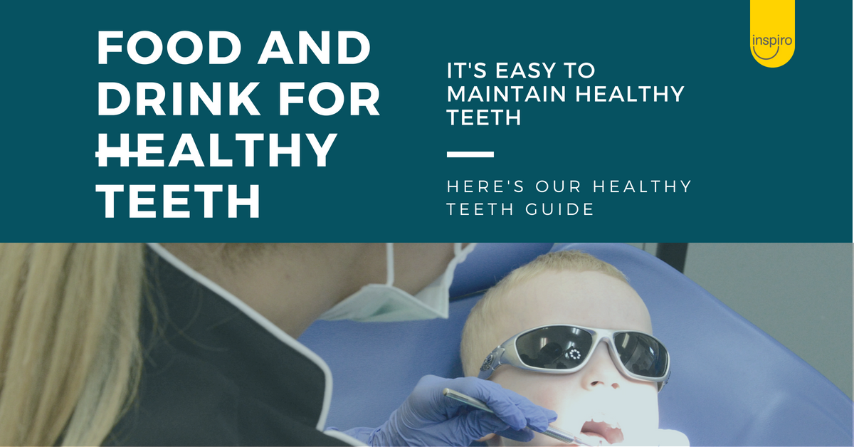 Food and drink for healthy teeth