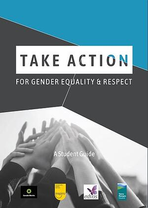 Take Action For Gender Equality & Respect Student Guide