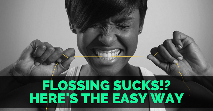 Flossing sucks clean the easy way to floss