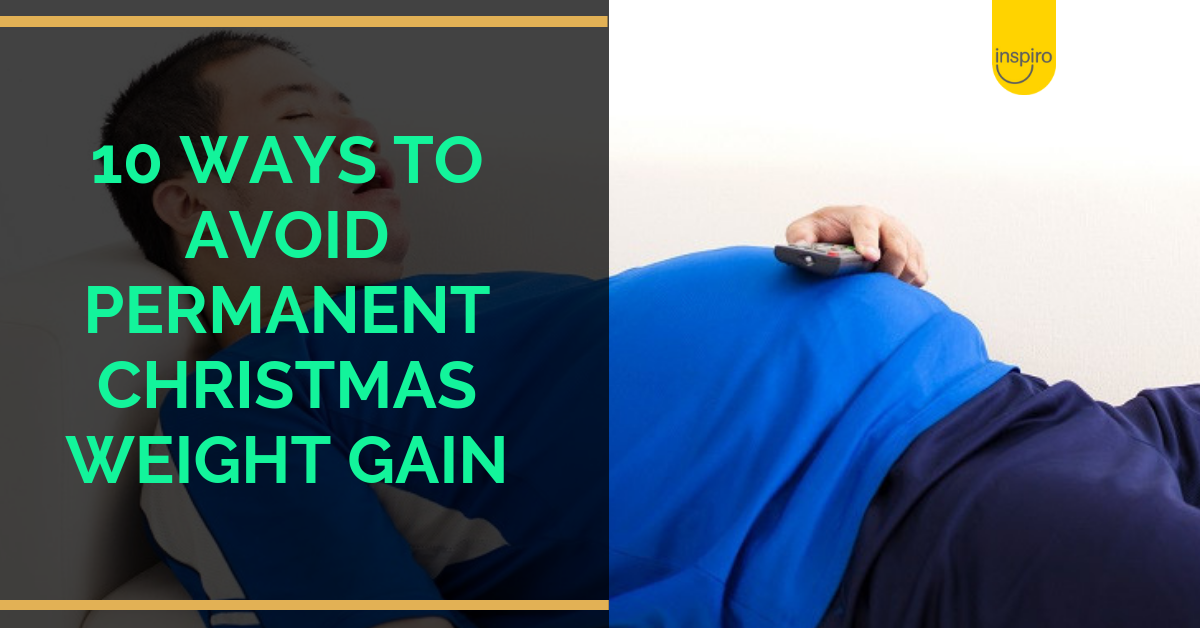 10 ways to avoid permanent weight gain this Christmas