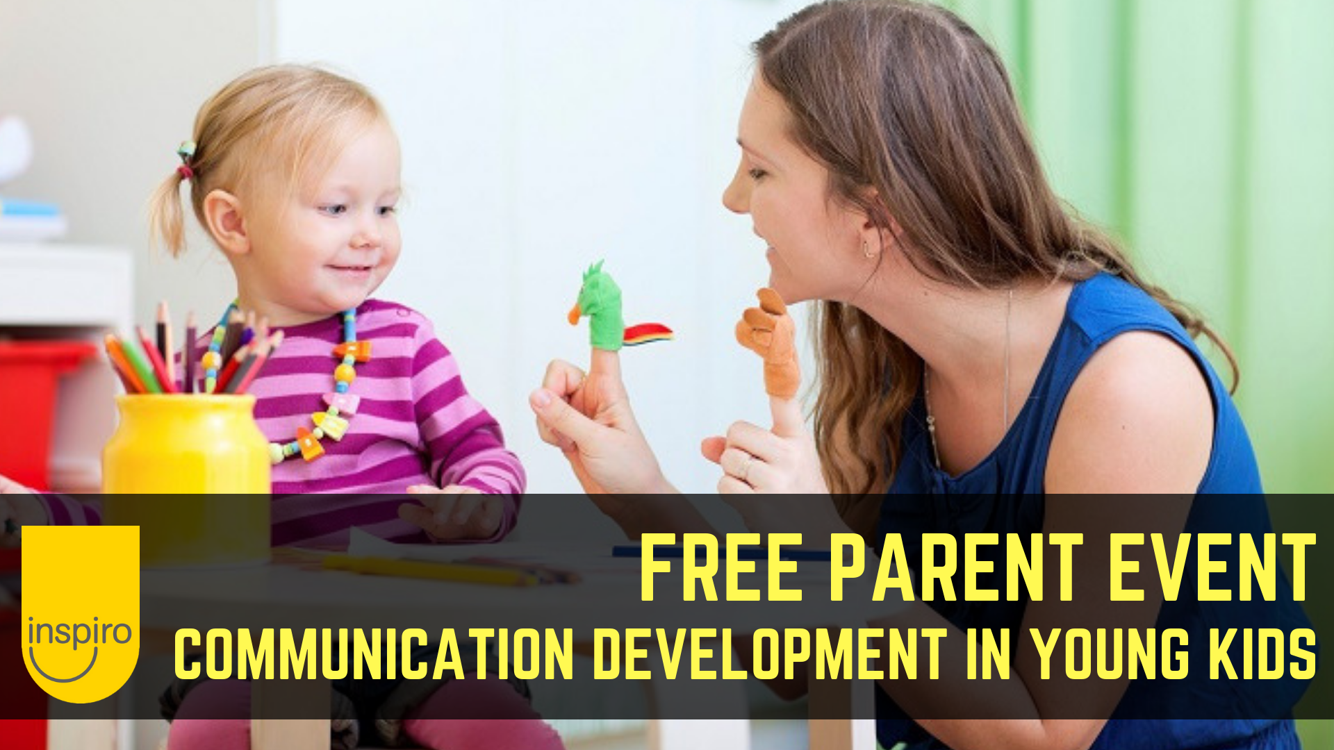 FREE Parent Event - Communication Development In  Young Kids