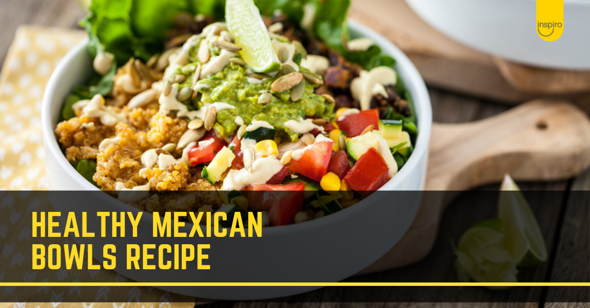 Healthy Mexican Bowls recipe