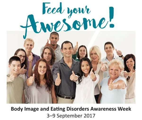 Feed your awesome - Body image and eating disorders awareness week