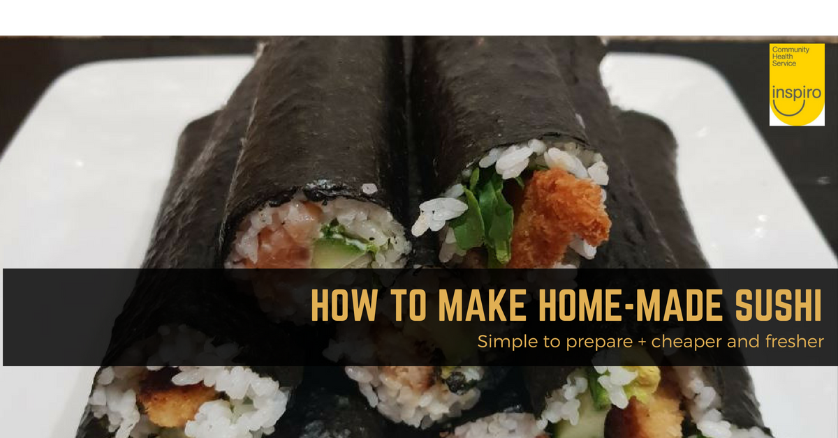 How to make delicious home-made sushi