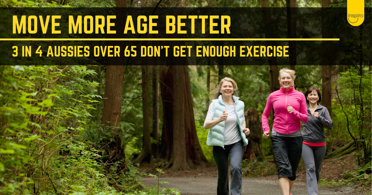 Move more and age better!