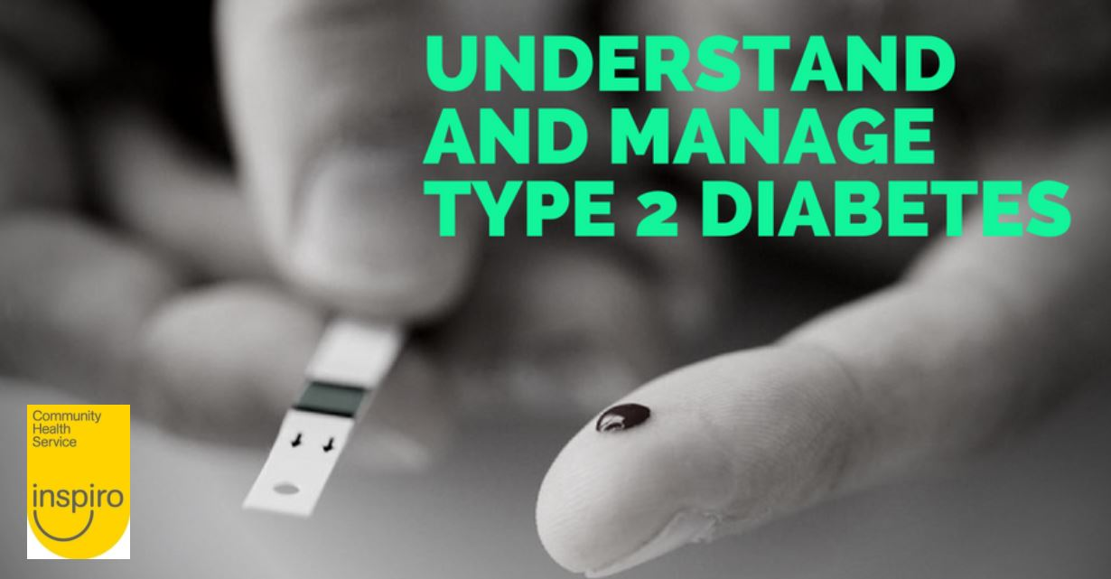 Understand and manage type 2 diabetes