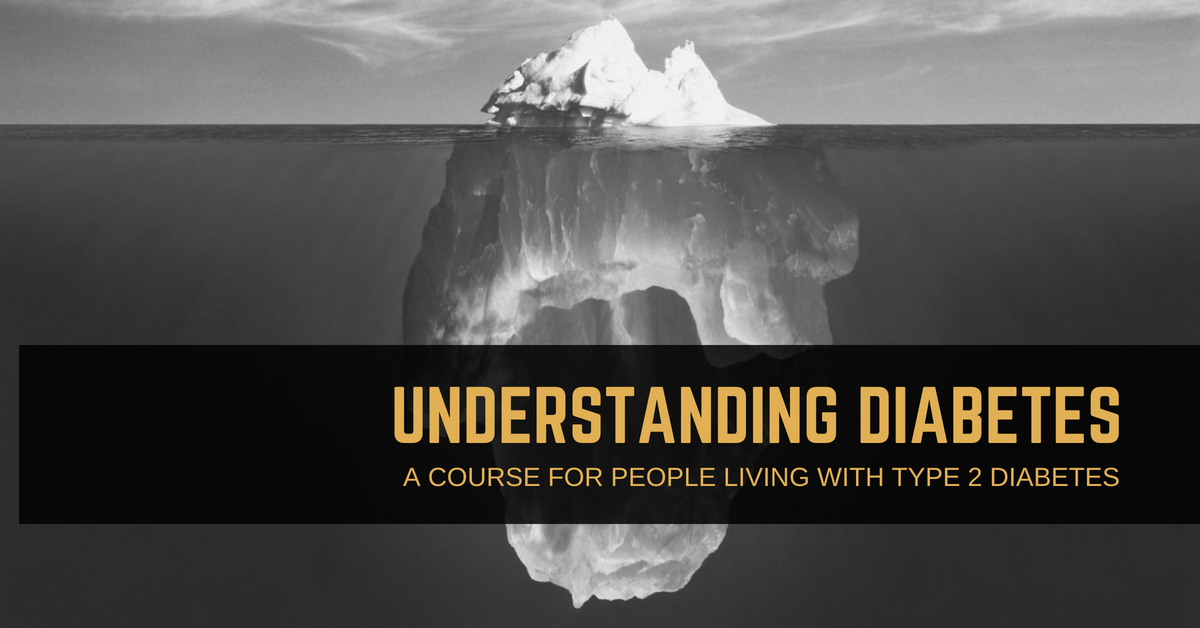 Understanding Diabetes: A course for people living with Type 2 diabetes
