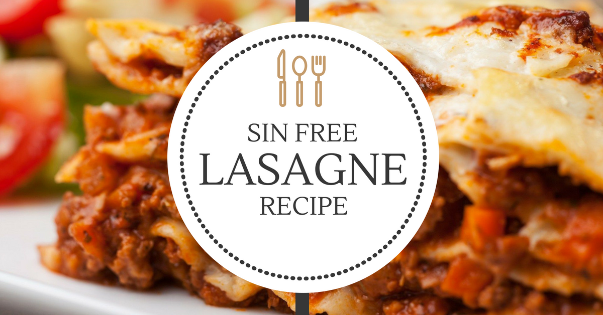 Dietitian approved sin free lasagne