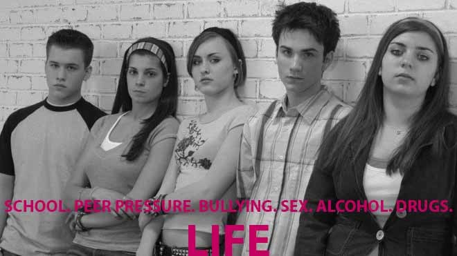 School. Peer pressure. Bullying. Sex. Alcohol. Drugs…Life.